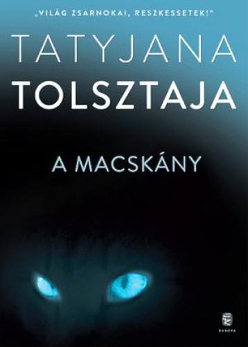 A MACSKÁNY - Ebook - TOLSZTAJA, TATYJANA