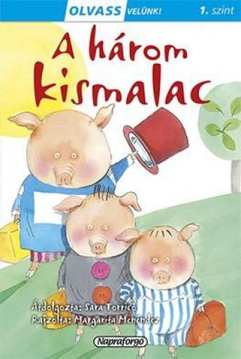A három kismalac - Olvass velünk! (1) - Ekönyv - Napraforgó Kiadó