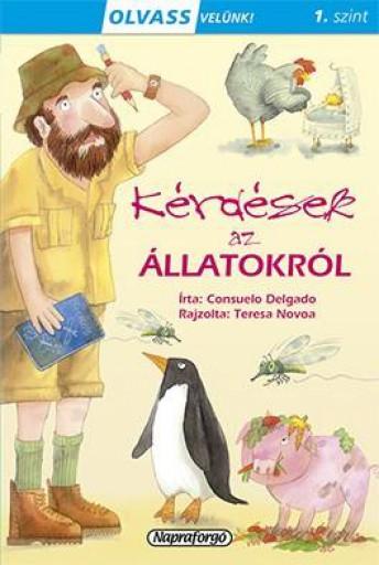Kérdések az állatokról - Olvass velünk! (1) - Ekönyv - Consuelo Delgado