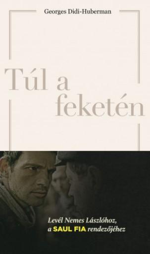 Túl a feketén - Ekönyv - Georges Didi-Huberman