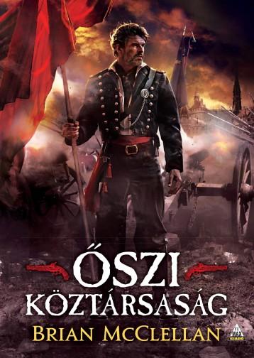 ŐSZI KÖZTÁRSASÁG - Ebook - MCCLELLAN, BRIAN