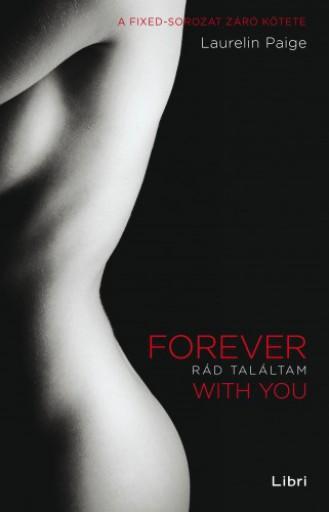 Rád találtam - Forever with You - Ekönyv - Laurelin Paige