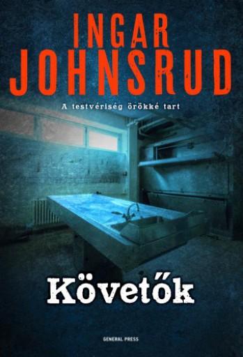 Követők - Ekönyv - Ingar Johnsrud