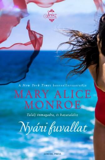 Nyári fuvallat - Ekönyv - Mary Alice Monroe