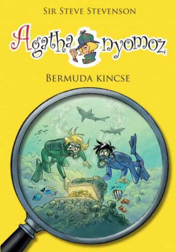 Agatha nyomoz 6. - Bermuda kincse - Ekönyv - Sir Steve Stevenson