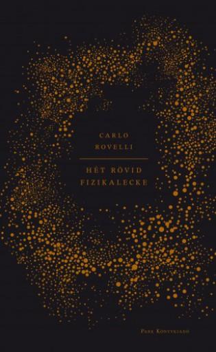 Hét rövid fizikalecke - Ekönyv - Carlo Rovelli
