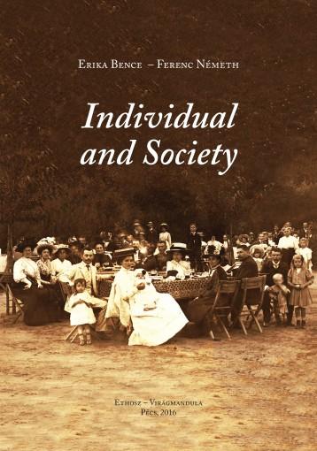 Individual and Society - Ekönyv - Erika Bence  – Ferenc Németh
