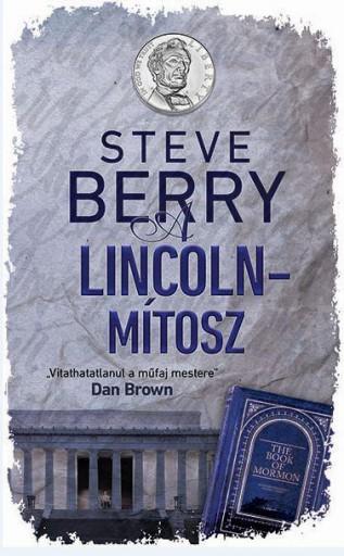 A LINCOLN-MÍTOSZ - Ekönyv - BERRY, STEVE