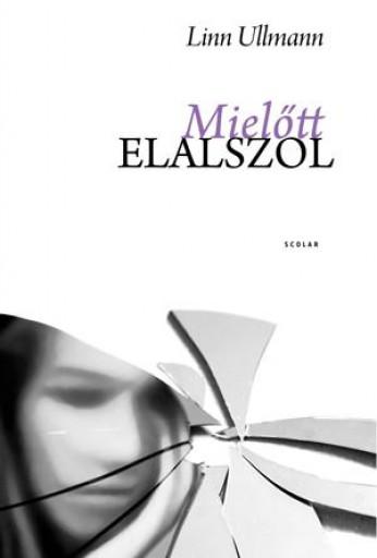 MIELŐTT ELALSZOL (ÚJ BORÍTÓ!) - Ekönyv - ULLMANN, LINN