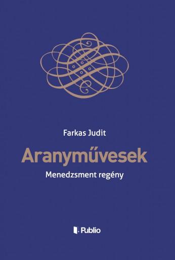 Aranyművesek - Ekönyv - Farkas Judit