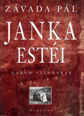 JANKA ESTÉI - HÁROM SZÍNDARAB - Ekönyv - ZÁVADA PÁL