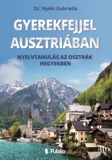 GYEREKFEJJEL AUSZTRIÁBAN - Ekönyv - Dr.Nyéki Gabriella