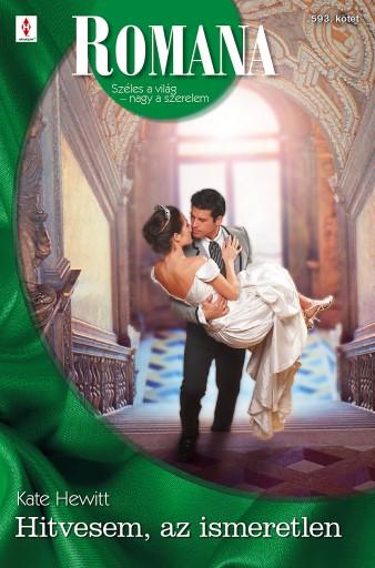 Romana 593. - Ekönyv - Kate Hewitt