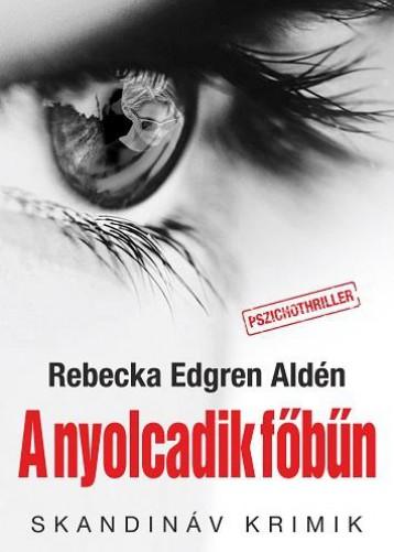 A NYOLCADIK FŐBŰN - SKANDINÁV KRIMIK - Ekönyv - EDGREN ALDÉN, REBECKA