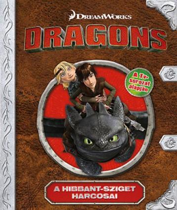 Dragons - A Hibbant sziget harcosai (Mesekönyv) - Ekönyv - NAPRAFORGÓ KÖNYVKIADÓ