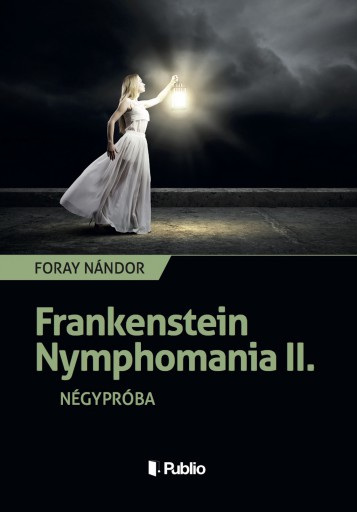 Frankenstein Nymphomania II.