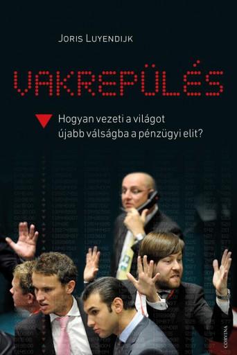 VAKREPÜLÉS - Ekönyv - LUYENDIJK, JORIS