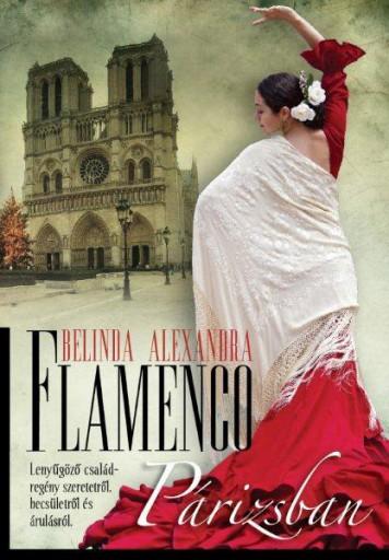 FLAMENCO PÁRIZSBAN - Ekönyv - BELINDA ALEXANDRA