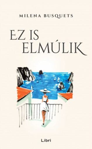 Ez is elmúlik - Ekönyv - Milena Busquets