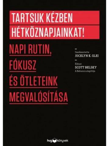 TARTSUK KÉZBEN HÉTKÖZNAPJAINKAT! - Ekönyv - GLEI, K. JOCELYN