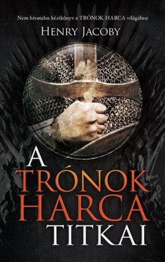 A Trónok harca titkai - Ekönyv - Henry Jacoby