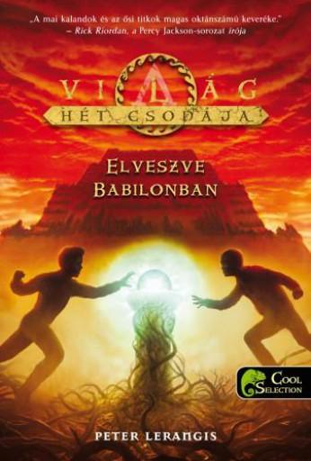 ELVESZVE BABILONBAN - A VILÁG HÉT CSODÁJA II. - Ekönyv - LERANGIS, PETER