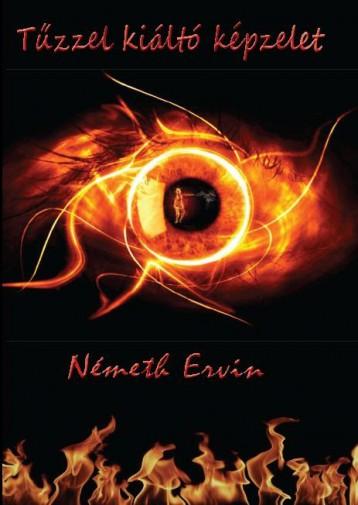 TŰZZEL KIÁLTÓ KÉPZELET - Ekönyv - DR. NÉMETH ERVIN