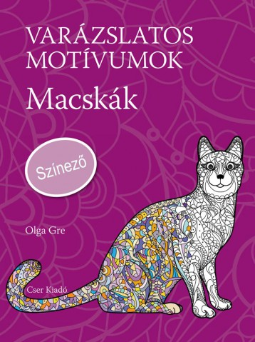 VARÁZSLATOS MOTÍVUMOK - MACSKÁK - SZÍNEZŐ - Ekönyv - GRE, OLGA