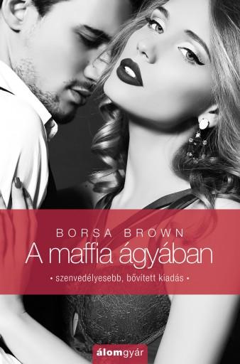 A maffia ágyában - Ebook - Borsa Brown