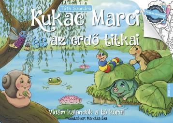 Kukac Marci és az erdő titkai - Ebook - Tóth Szandra
