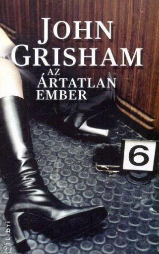 AZ ÁRTATLAN EMBER (ÚJ) - Ekönyv - GRISHAM, JOHN