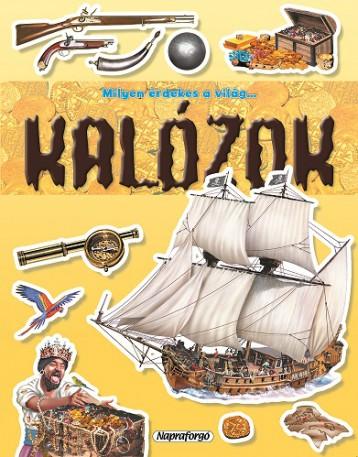 Kalózok - Milyen érdekes a világ…  - Ekönyv - NAPRAFORGÓ KÖNYVKIADÓ