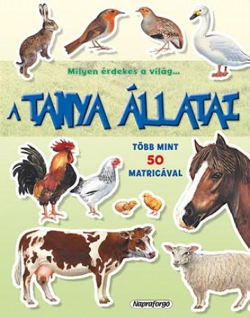 A tanya állatai - Milyen érdekes a világ… - Ebook - NAPRAFORGÓ KÖNYVKIADÓ