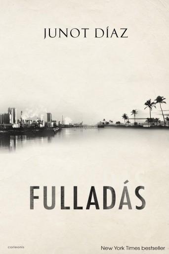 FULLADÁS - Ekönyv - DÍAZ, JUNOT