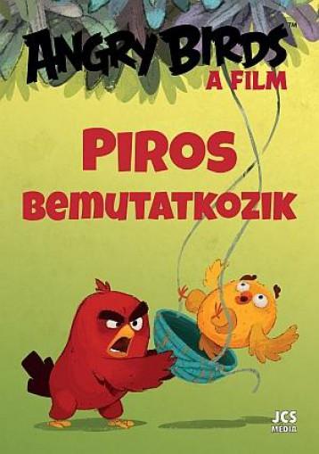 ANGRY BIRDS A FILM - PIROS BEMUTATKOZIK - Ekönyv - JCS MÉDIA KFT