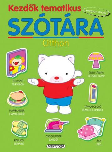 Kezdők tematikus szótára - Magyar-angol: Otthon - Ebook - NAPRAFORGÓ KÖNYVKIADÓ