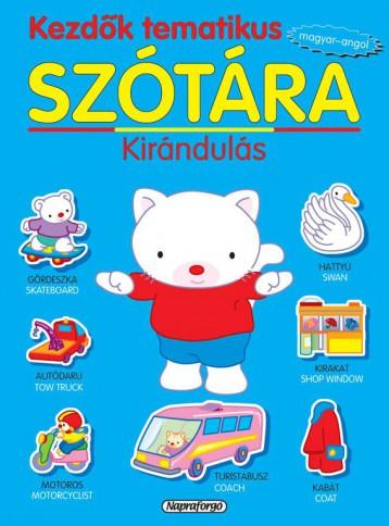 Kezdők tematikus szótára - Magyar-angol: Kirándulás - Ebook - NAPRAFORGÓ KÖNYVKIADÓ