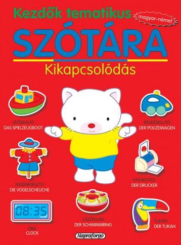 Kezdők tematikus szótára - Magyar-német: Kikapcsolódás - Ekönyv - NAPRAFORGÓ KÖNYVKIADÓ