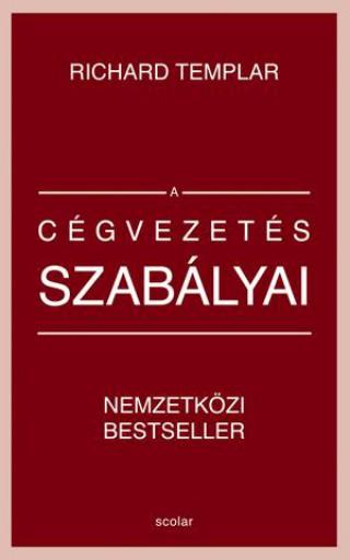 A CÉGVEZETÉS SZABÁLYAI - Ekönyv - TEMPLAR, RICHARD