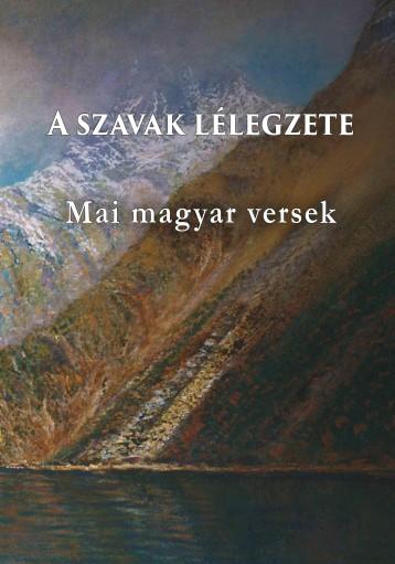 A SZAVAK LÉLEGZETE - ÜKH 2016 - Ekönyv - MAGYAR NAPLÓ KIADÓ KFT.