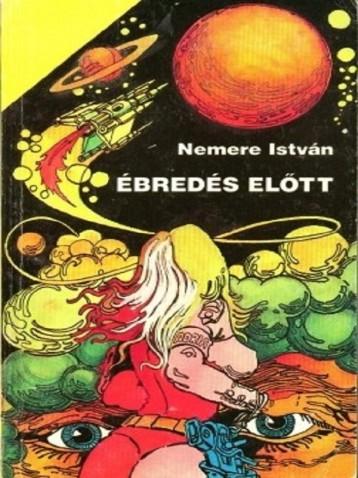 Ébredés előtt - Ebook - Nemere István