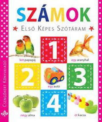 SZÁMOK - ELSŐ KÉPES SZÓTÁRAM - Ekönyv - CSENGŐKERT KIADÓ