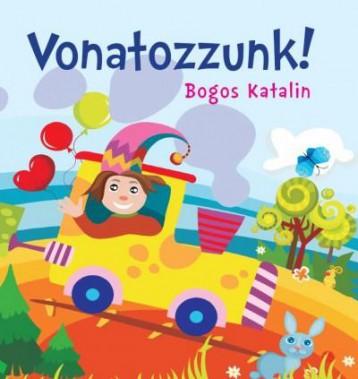 VONATOZZUNK! (SZIVACSKÖNYV) - Ekönyv - CSENGŐKERT KIADÓ