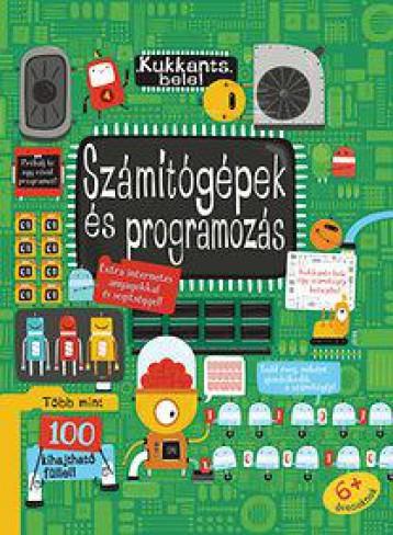 SZÁMÍTÓGÉPEK ÉS PROGRAMOZÁS - KUKKANTS BELE! - Ekönyv - CENTRAL MÉDIACSOPORT (SANOMA)
