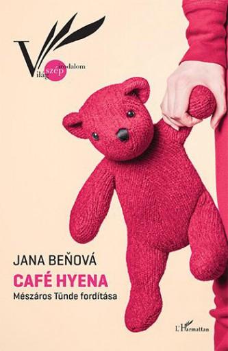 CAFÉ HYENA - Ekönyv - BENOVÁ, JANA