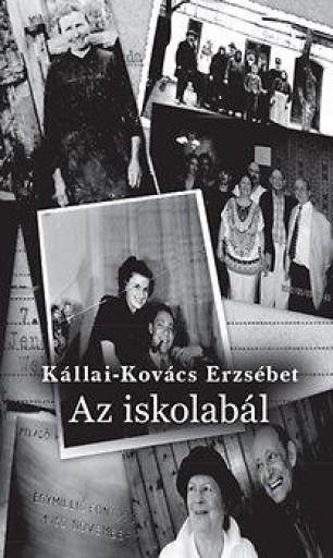 AZ ISKOLABÁL - Ekönyv - KÁLLAI-KOVÁCS ERZSÉBET