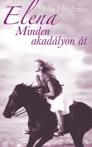ELENA - MINDEN AKADÁLYON ÁT - Ekönyv - NEUHAUS, NELE