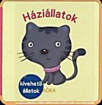 HÁZIÁLLATOK - HABKÖNYV (KIVEHETŐ KÉPEK) - Ebook - MÓRA KÖNYVKIADÓ
