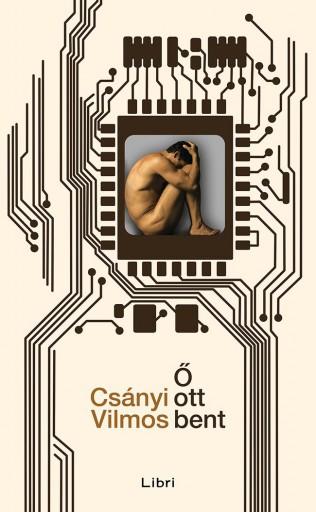 Ő OTT BENT - ÜKH 2016 - Ekönyv - CSÁNYI VILMOS