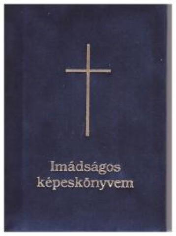 IMÁDSÁGOS KÉPESKÖNYVEM - VELÚR - Ekönyv - KORDA KÖNYVKERESKEDÉS